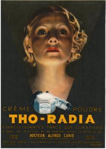 Fig. 17 Publicité pour la marque de produits cosmétiques Tho-radia, [années 1930].